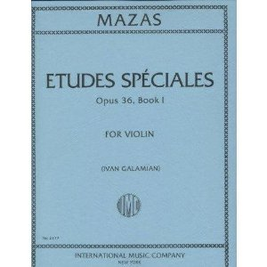 Mazas Jacques Fereol Etudes Speciales, Op. 36, Book 1 Violin solo by Ivan Galamain International